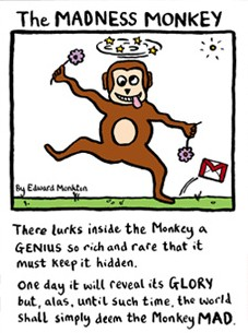 The madness mokey